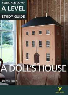 A Doll's House: York Notes for A-Level (Heftet)