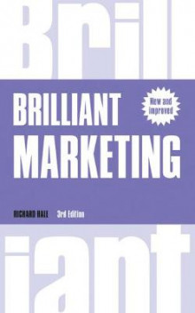 Brilliant Marketing av Richard Hall (Heftet)