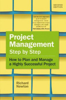 Project Management Step by Step av Richard Newton (Heftet)