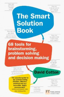 The Smart Solution Book av David Cotton (Heftet)