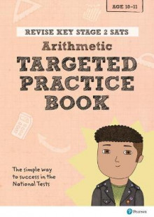 REVISE Key Stage 2 SATs Mathematics - Arithmetic - Targeted Practice av Brian Speed og Christopher Bishop (Heftet)