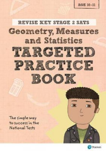 REVISE Key Stage 2 SATs Mathematics - Geometry, Measure, Statistics - Targeted Practice av Brian Speed og Christopher Bishop (Heftet)