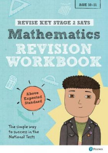 REVISE Key Stage 2 SATs Mathematics Revision Workbook - Above Expected Standard av Rachel Axten-Higgs (Heftet)