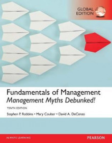 Fundamentals of Management: Management Myths Debunked! av Stephen P. Robbins, David A. De Cenzo og Mary Coulter (Heftet)