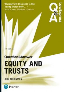 Law Express Question and Answer: Equity and Trusts av John Duddington (Heftet)