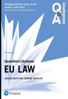 Law Express Question and Answer: EU Law av Jessica Guth og Edward Mowlam (Heftet)