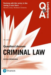 Law Express Question and Answer: Criminal Law av Nicola Monaghan (Heftet)