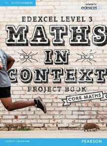 Edexcel Maths in Context Project Book av Jack Barraclough, Su Nicholson, Huw Kyffin, Robert Ward-Penny, Nick Asker og Ian Bettison (Blandet mediaprodukt)