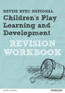 REVISE BTEC National Children's Play, Learning and Development Revision Workbook av Brenda Baker (Heftet)