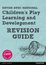 Omslag - REVISE BTEC National Children's Play, Learning and Development Revision Guide