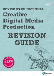 Revise BTEC National Creative Digital Media Production Revision Guide av Julia Sandford-Cooke, Lesley Davis, Philip Holmes, Sarah Holmes og Daniel Freaker (Blandet mediaprodukt)