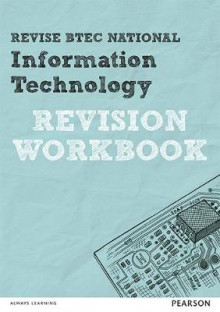 REVISE BTEC National Information Technology Revision Workbook av Daniel Richardson og Alan Jarvis (Heftet)