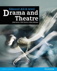 Edexcel AS and A Level Drama and Theatre Student Book av Alan Perks, John Johnson, Phil Cleaves og John Davey (Heftet)