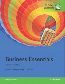 Business Essentials plus MyBizLab with Pearson eText, Global Edition av Ronald J. Ebert og Ricky W. Griffin (Blandet mediaprodukt)