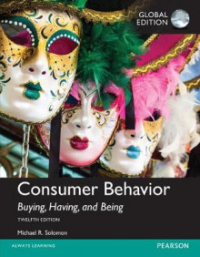 Consumer Behavior: Buying, Having, and Being av Michael G. Solomon (Heftet)