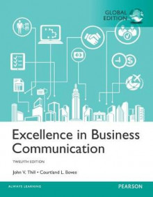 Excellence in Business Communication Plus MyBCommLab with Pearson eText av John V. Thill og Courtland L. Bovee (Blandet mediaprodukt)