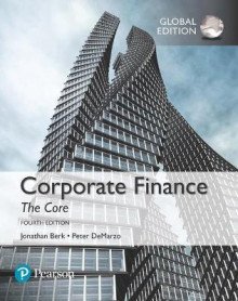 Corporate Finance: The Core av Jonathan Berk og Peter DeMarzo (Heftet)