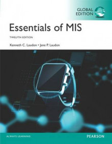 Essentials of MIS plus MyMISLab with Pearson eText, Global Edition av Jane Laudon og Kenneth C. Laudon (Blandet mediaprodukt)