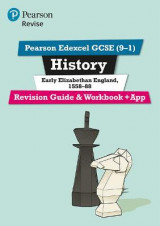 Omslag - REVISE Edexcel GCSE (9-1) History Early Elizabethan England Revision Guide and Workbook