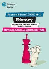 Omslag - REVISE Edexcel GCSE (9-1) History Superpower Relations and the Cold War Revision Guide and Workbook