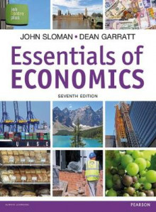 Essentials of Economics, plus MyEconLab with Pearson eText av John Sloman og Dean Garratt (Blandet mediaprodukt)