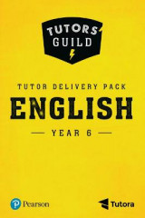 Omslag - Tutors' Guild Year Six English Tutor Delivery Pack: Year 6