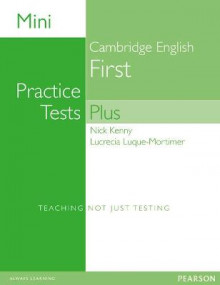 Mini Practice Tests Plus: Cambridge English First av Nick Kenny og Lucrecia Luque-Mortimer (Heftet)