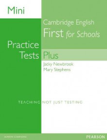 Mini Practice Tests Plus: Cambridge English First for Schools av Mary Stephens og Jacky Newbrook (Heftet)