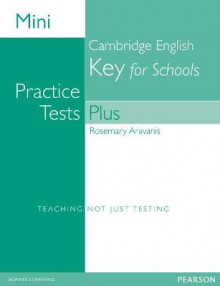 Mini Practice Tests Plus: Cambridge English Key for Schools av Rosemary Aravanis (Heftet)