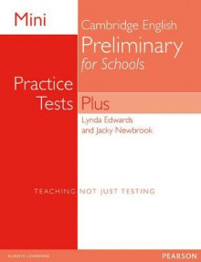 Mini Practice Tests Plus: Cambridge English Preliminary for Schools av Lynda Edwards og Jacky Newbrook (Heftet)
