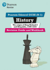 Omslag - Revise Edexcel GCSE (9-1) History King Richard I and King John Revision Guide and Workbook