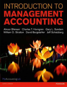 Introduction to Management Accounting with MyAccountingLab and eText av Alnoor Bhimani, Charles T. Horngren, Gary L. Sundem, William O. Stratton og Dave Burgstahler (Blandet mediaprodukt)
