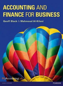 Accounting and Finance for Business with MyAccountingLab and eText av Geoff Black og Mahmoud Al-Kilani (Blandet mediaprodukt)