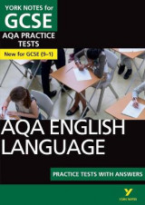 Omslag - AQA English Language Practice Tests with Answers: York Notes for GCSE (9-1)