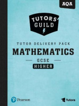 Omslag - Tutors' Guild AQA GCSE (9-1) Mathematics Higher Tutor Delivery Pack
