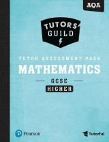 Omslag - Tutors' Guild AQA GCSE (9-1) Mathematics Higher Tutor Assessment Pack