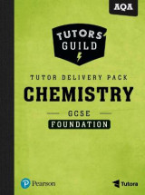 Omslag - Tutors' Guild AQA GCSE (9-1) Chemistry Foundation Tutor Delivery Pack