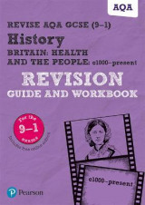 Omslag - Revise AQA GCSE (9-1) History Britain: Health and the people, c1000 to the present day Revision Guide and Workbook