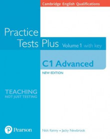 Cambridge English Qualifications: C1 Advanced Volume 1 Practice Tests Plus with key av Nick Kenny og Jacky Newbrook (Heftet)