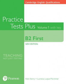 Cambridge English Qualifications: B2 First Volume 1 Practice Tests Plus with key av Nick Kenny og Lucrecia Luque-Mortimer (Heftet)