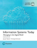 Omslag - Information Systems Today: Managing the Digital World plus Pearson MyLab MIS with Pearson eText, Global Edition