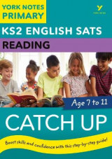Omslag - English SATs Catch Up Reading: York Notes for KS2