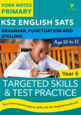 Omslag - English SATs Grammar, Punctuation and Spelling Targeted Skills and Test Practice for Year 6: York Notes for KS2