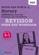 Omslag - Revise AQA GCSE (9-1) History America, 1840-1895: Expansion and consolidation Revision Guide and Workbook