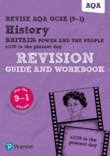 Omslag - Revise AQA GCSE (9-1) History Britain: Power and the people: c1170 to the present day Revision Guide and Workbook