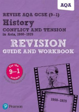 Omslag - Revise AQA GCSE (9-1) History Conflict and tension in Asia, 1950-1975 Revision Guide and Workbook