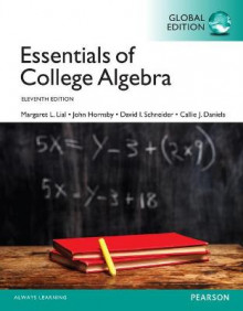 Essentials of College Algebra plus Pearson MyLab Mathematics with Pearson eText, Global Edition av Margaret Lial, John Hornsby, David Schneider og Callie Daniels (Blandet mediaprodukt)