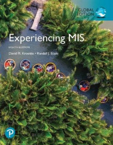 Experiencing MIS, Global Edition plus Pearson MyLab MIS with Pearson eText, Global Edition av David Kroenke, Randall Boyle og Randy Boyle (Blandet mediaprodukt)