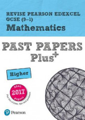 Revise Pearson Edexcel GCSE (9-1) Mathematics Higher Past Papers Plus av Sophie Goldie (Heftet)