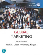 Global Marketing plus Pearson MyLab Marketing with Pearson eText, Global Edition av Mark Green og Warren Keegan (Blandet mediaprodukt)